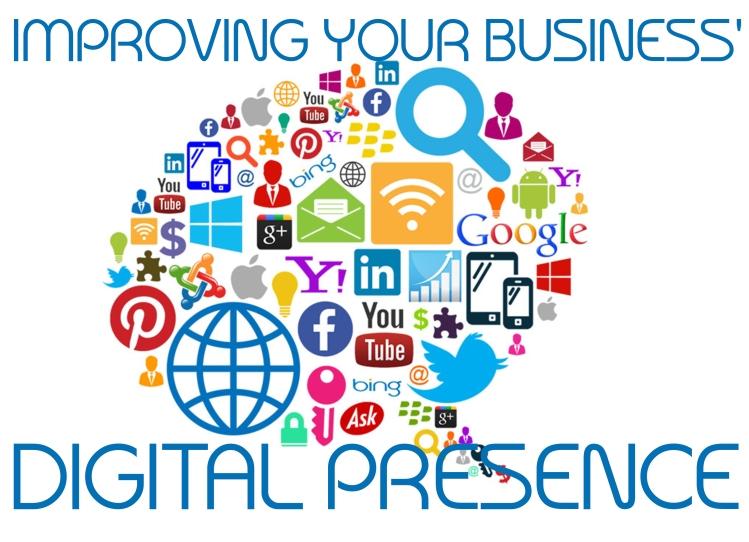 IMPROVING YOUR BUSINESS DIGITAL PRESENCE
